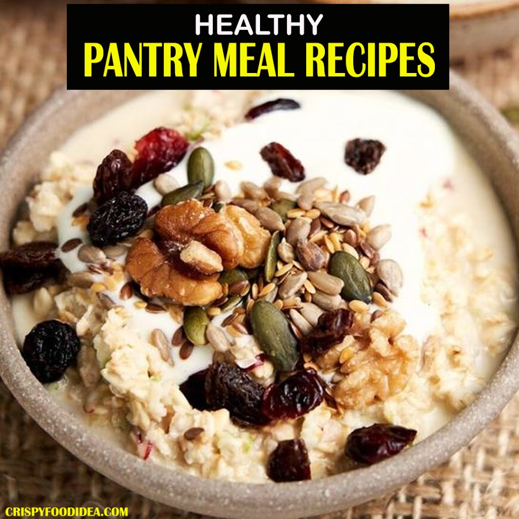 Pantry Meal Recipes